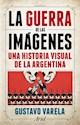 Libro La Guerra De Las Imagenes