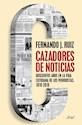 Libro Cazadores De Noticias