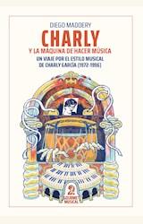 Papel CHARLY Y LA MÁQUINA DE HACER MÚSICA