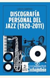 Papel DISCOGRAFÍA PERSONAL DEL JAZZ (1920-2011)