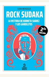 Papel ROCK SUDAKA. LA HISTORIA DE KORNETA SUÁREZ Y LOS GARDELITOS