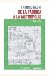 Papel DE LA FÁBRICA A LA METRÓPOLIS
