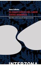 Papel EL GRAN ESPEJO DEL AMOR ENTRE HOMBRES