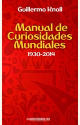 Papel MANUAL DE CURIOSIDADES MUNDIALES. 1930-2014