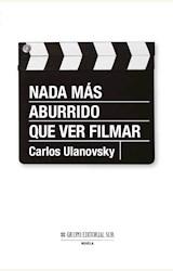 Papel NADA MÁS ABURRIDO QUE VER FILMAR