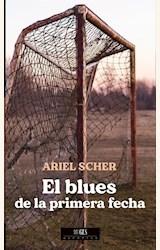 Papel EL BLUES DE LA PRIMERA FECHA