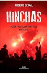 Papel HINCHAS - PASIÓN Y POLÍTICA EN RIVER PLATE