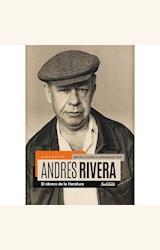Papel ANDRES RIVERA - EL OBRARO DE LA LITERATURA