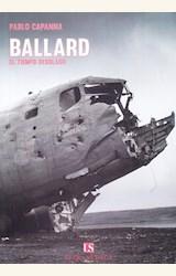 Papel BALLARD - EL TIEMPO DESOLADO