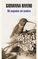 Papel 98 SEGUNDOS SIN SOMBRA