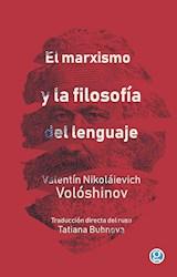Papel EL MARXISMO Y LA FILOSOFÍA DEL LENGUAJE