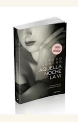Papel AQUELLA NOCHE LA VI