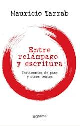 Papel ENTRE RELÁMPAGO Y ESCRITURA