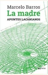 Papel LA MADRE. APUNTES LACANIANOS