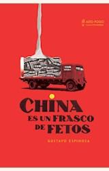 Papel CHINA ES UN FRASCO DE FETOS