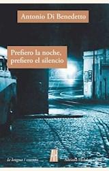 Papel PREFIERO LA NOCHE, PREFIERO EL SILENCIO