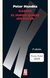 Papel KASPAR. EL PUPILO QUIERE SER TUTOR