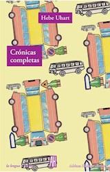 Papel CRÓNICAS COMPLETAS -HEBE UHART-