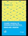 Libro Cumbre Mundial De Comunicacion Politica De Bs As