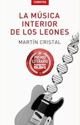 Papel LA MÚSICA INTERIOR DE LOS LEONES