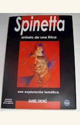 Papel SPINETTA. ANHELO DE UNA LÍRICA