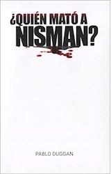 Papel ¿ QUIÉN MATÓ A NISMAN ?