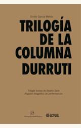 Papel TRILOGÍA DE LA COLUMNA DURRUTI