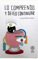 Papel LO COMPRENDO Y DESEO CONTINUAR