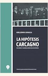 Papel LA HIPÓTESIS CARCAGNO