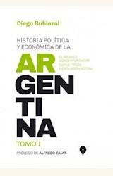 Papel HISTORIA POLÍTICA Y ECONÓMICA DE LA ARGENTINA TOMO I
