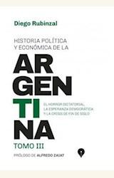 Papel HISTORIA POLÍTICA Y ECONÓMICA DE LA ARGENTINA TOMO III