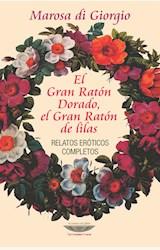 Papel EL GRAN RATON DORADO, EL GRAN RATON DE LAS LILAS