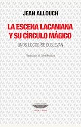 Papel LA ESCENA LACANIANA Y SU CÍRCULO MÁGICO