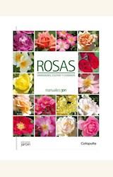 Papel ROSAS. VARIEDADES, CULTIVO Y CUIDADOS