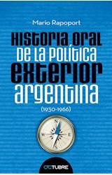 Papel HISTORIA ORAL DE LA POLITICA EXTERIOR ARGENTINA