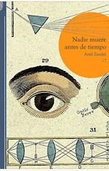 Papel NADIE MUERE ANTES DE TIEMPO