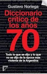 Papel DICCIONARIO CRÍTICO DE LOS AÑOS 70