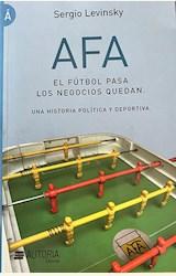 Papel AFA EL FUTBOL PASA LOS NEGOCIOS QUEDAN