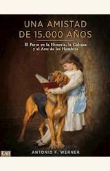 Papel UNA AMISTAD DE 15000 AÑOS