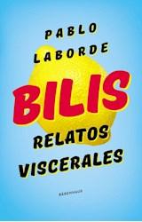 Papel BILIS, RELATOS VISCERALES