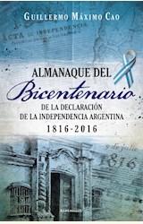 Papel ALMANAQUE DEL BICENTENARIO DE LA DECLARACION DE LA INDEPENDENCIA ARGENTINA 1816 - 2016