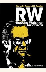 Papel RW - RODOLFO WALSH EN HISTORIETAS