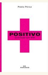Papel POSITIVO. CRÓNICAS CON VIH