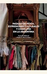 Papel PASADO DE MODA. EXPRESIONES CULTURALES Y CONSUMO EN LA ARGENTINA