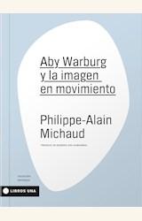 Papel ABY WARBURG Y LA IMAGEN EN MOVIMIENTO