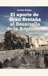 Papel EL APORTE DE GRAN BRETAÑA AL DESARROLLO DE LA ARGENTINA