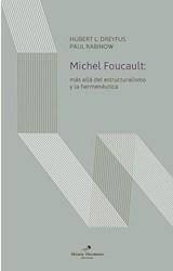 Papel MICHEL FOUCAULT: MAS ALLA DEL ESTRUCTURALISMO Y LA HERMENEUTICA