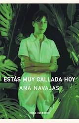 Papel ESTÁS MUY CALLADA HOY