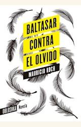 Papel BALTASAR CONTRA EL OLVIDO