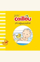 Papel BEBÉ CAILLOU: ¡AL AGUA PATO!